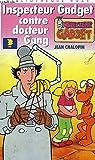 L'Inspecteur Gadget contre docteur Gang