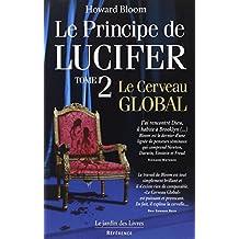 Le Principe de Lucifer, tome 2 : Le Cerveau global