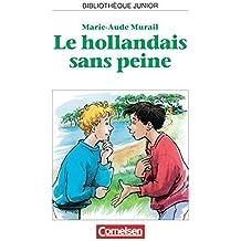 Bibliothèque Junior: Le hollandais sans peine by Marie-Aude Murail (1995-07-01)