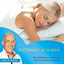 Entspannt schlafen: Die Meditation mit der Sie leicht zur Ruhe kommen