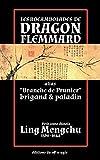 Telecharger Livres Les rocambolades de Dragon Flemmard Alias Branche de Prunier brigand paladin petit conte chinois (PDF,EPUB,MOBI) gratuits en Francaise