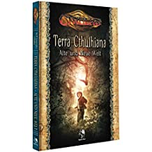 Cthulhu: Terra Cthulhiana - Alte und Neue Welt (Hardcover)