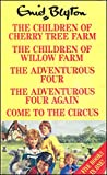 THE CHILDREN OF CHERRY TREE FARM, THE CHILDREN OF WILLOW FARM, THE ADVENTUROUS FOUR, THE ADVENTUROUS FOUR AGAIN, COME TO