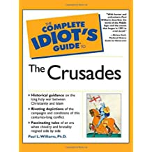 The Complete Idiot's Guide® to the Crusades