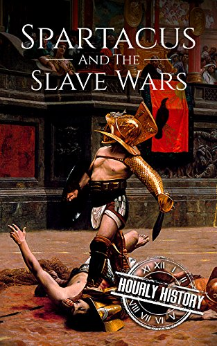 spartacus and the slave wars The bedford series in history and culture spartacus and the slave wars a brief history with documents translated, edited, and.