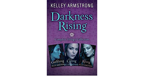 Darkness rising complete trilogy collection the gathering the darkness rising complete trilogy collection the gathering the calling the rising ebook kelley armstrong amazon kindle store fandeluxe Epub