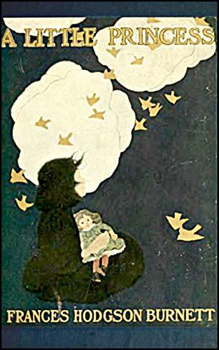 A Little Princess by Frances Hodgson Burnett (Illustrated ...