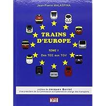 Trains d' Europe Tome 1 Tee au Tgv