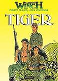 Largo Winch, Bd. 8, Tiger