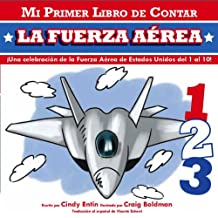 Mi Primer Libro De Contar La Fuerza Aerea (My First Counting Books (Simon & Schuster))