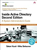 Inside Active Directory: System Admin Guide (Microsoft Windows Server System Series)(2 Volume set) by Kouti, Sakari, Seitsonen, Mika [26 August 2004]