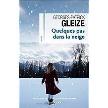 Quelques pas dans la neige de Georges-Patrick Gleize