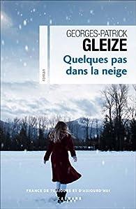 Quelques pas dans la neige par Gleize
