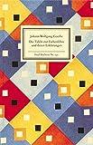 Die Tafeln zur Farbenlehre und deren Erklärungen (Insel-Bücherei) - Johann Wolfgang Goethe