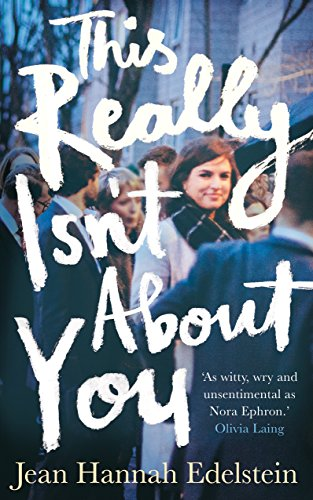 This Really Isn't About You (English Edition)
