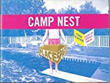 Camp Nest (Place Space) by Oldham, Todd, Paglia, Camille (2008) Paperback