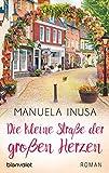 Die kleine Straße der großen Herzen: Roman (Valerie Lane 6)