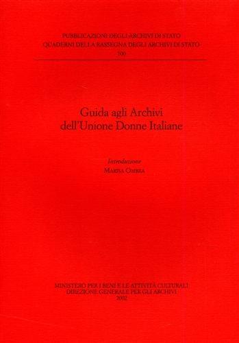 Guida agli Archivi dellUnione Donne Italiane