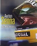 Ayrton Senna: All His Races
