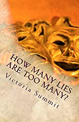 How Many Lies Are Too Many?: Spot Liars and Cheaters Before They Spot You!: Volume 2 (Gaslight Survivor)