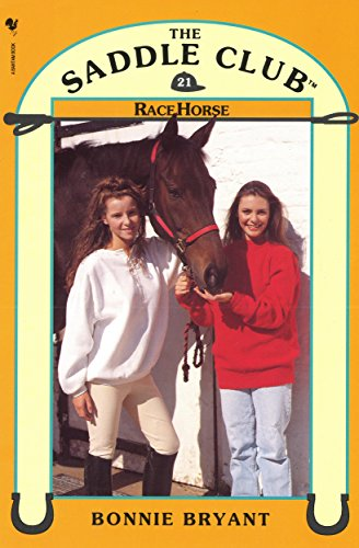 Saddle Club Book 21: Race Horse
