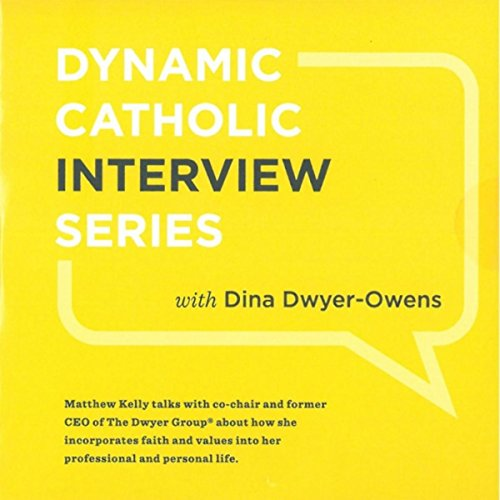 Dynamic Catholic Interview Series -
