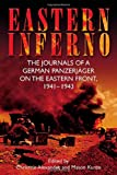 Eastern Inferno: The Journals of a German Panzerjager on the Eastern Front 1941-43
