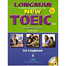 [(Longman Preparation Series for the New TOEIC Test: Introductory Course (with Answer Key), with Audio Cd and Audioscript)] [Author: Lin Lougheed] published on (June, 2006)