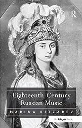 Eighteenth-Century Russian Music by Marina Ritzarev (2006-08-28)