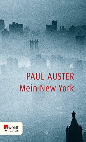 Mein New York (German Edition) eBook: Paul Auster, Frieder Blickle ...