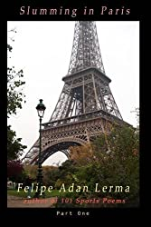 Slumming in Paris, Part One by Felipe Adan Lerma (2013-03-12)