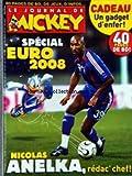 JOURNAL DE MICKEY (LE) [No 2920] du 04/06/2008 - SPECIAL EURO 2008 - NICOLAS ANELKA