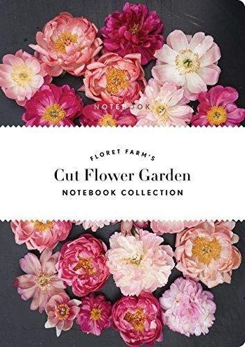 Floret Farm's Cut Flower Garden: Notebook Collection (Notebooks) -