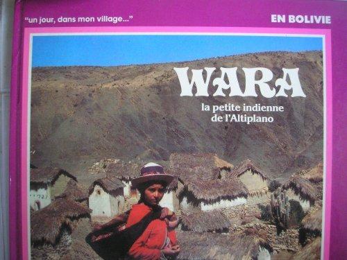 Wara la petite indienne de l'altiplano