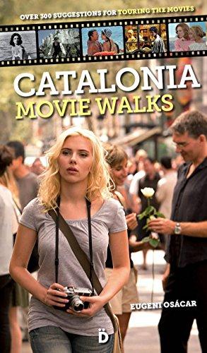 Catalonia Movie Walks (Ingles) por Eugeni Osácar Marzal