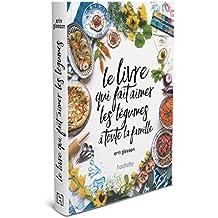 Le livre de cuisine qui fait aimer les fruits et les légumes à toute la famille