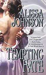 Tempting Fate (Leisure Historical Romance) by Alissa Johnson (2009-02-01)