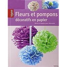 Fleurs et pompons décoratifs en papier