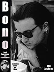 Bono: Soul Searching and Uncensored (English Edition)