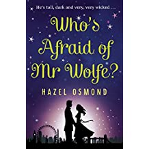 Who's Afraid of Mr Wolfe?: He's tall, dark and very, very wicked... (English Edition)