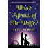 Who's Afraid of Mr Wolfe?: He's tall, dark and very, very wicked...