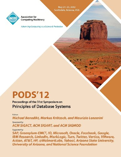 Pods 12 Proceedings of the 31st Symposium on Principles of Database Systems