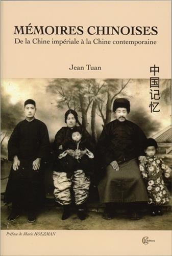 mmoires-chinoises-de-la-chine-impriale-la-chine-contemporaine