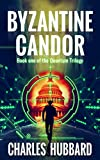 Book cover image for Spy Thriller: Byzantine Candor (Quantum Trilogy Book 1)