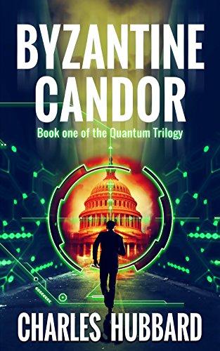 Book cover image for Spy Thriller: Byzantine Candor (Quantum Trilogy Book 1)