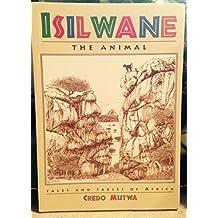 Isilwane, the Animal