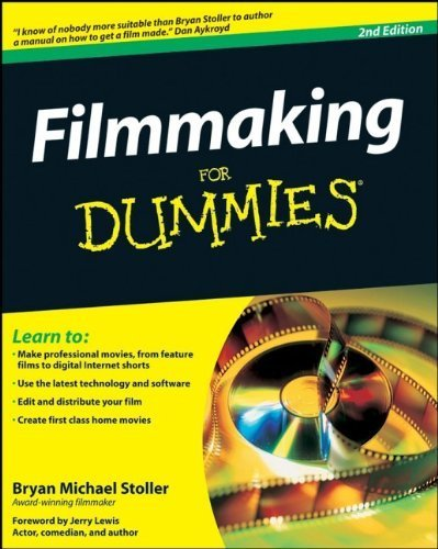 Filmmaking For Dummies by Stoller, Bryan Michael (2008) Paperback