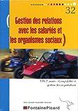 Gestion des relations avec les salariés et les organismes sociaux BTS CGO 2e année - Avec livret informatique EBP