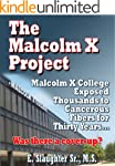 The Malcolm X Project