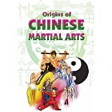 Origins of Chinese Martial Arts (English Edition)